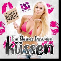 Cover: Isi Glück - Ein kleines bisschen küssen