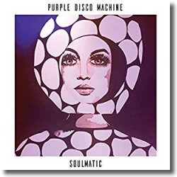Cover: Purple Disco Machine - Soulmatic