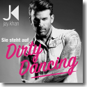 Cover:  Jay Khan - Sie steht auf Dirty Dancing