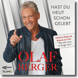 Cover: Olaf Berger - Hast Du heut schon gelebt