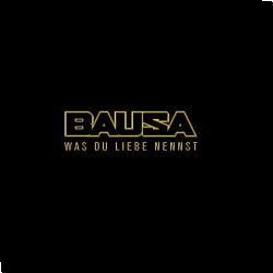 Cover: Bausa - Was du Liebe nennst