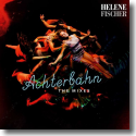 Cover: Helene Fischer - Achterbahn (The Mixes)