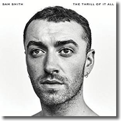 Cover: Sam Smith - The Thrill Of It All