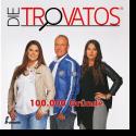 Cover:  Die Trovatos - 100.000 Gründe