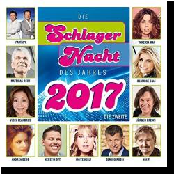 Cover: Die Schlagernacht des Jahres 2017 – Die Zweite - Various Artists