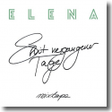 Cover: Elena - Shit vergangener Tage