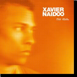 Cover: Xavier Naidoo - Für Dich