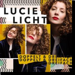 Cover: Lucie Licht - Doppelt & Dreifach