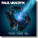 Cover: Paul van Dyk - From Then On