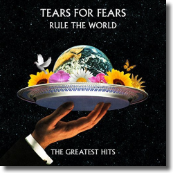 Cover: Tears For Fears - Rule The World: The Greatest Hits