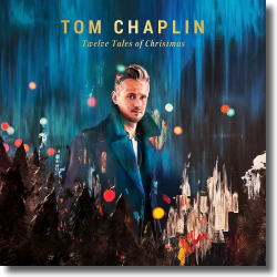 Cover: Tom Chaplin - Twelve Tales of Christmas