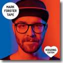 Cover:  Mark Forster - TAPE (Kogong Edition)