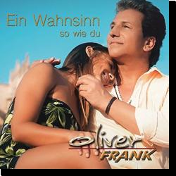 Cover: Oliver Frank - Ein Wahnsinn so wie du