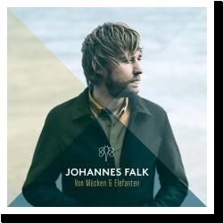 Cover: Johannes Falk - Von Mücken und Elefanten