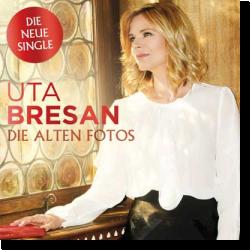 Cover: Uta Bresan - Die alten Fotos