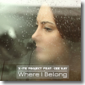 Cover:  X-ite Project feat. Cee Kay - Where I Belong