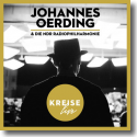 Cover:  Johannes Oerding & NDR Radiophilharmonie - Kreise (Live)
