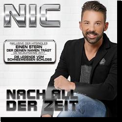 Cover: Nic - Das war unsere Zeit