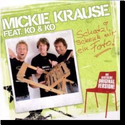 Cover: Mickie Krause - Schatzi schenk mir ein Foto