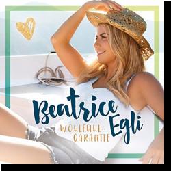 Cover: Beatrice Egli - Wohlfühlgarantie