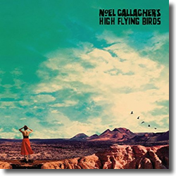 Cover: Noel Gallagher's High Flying Birds - Who Built The Moon?
