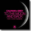Cover:  Calmani & Grey feat. Chad Clemens - To The Moon And Back