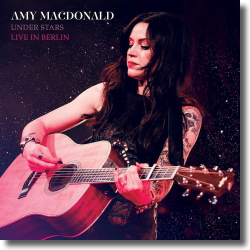 Cover: Amy Macdonald - Under Stars - Live in Berlin
