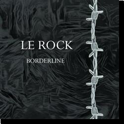 Cover: Le Rock - Borderline
