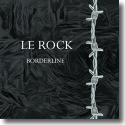 Cover: Le Rock - Borderline