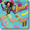 Cover:  Soy Luna - La vida es un sueño (Staffel 2 / Vol. 2) - Various Artists