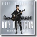 Cover:  Roy Orbison - A Love So Beautiful: Roy Orbison & The Royal Philharmonic Orchestra