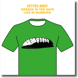 Cover: Fettes Brot - Gebäck In The Days - Live in Hamburg 2016