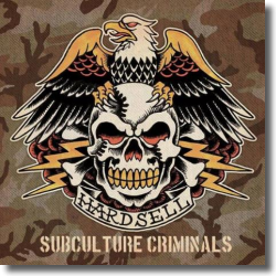 Cover: Hardsell - Subculture Criminals