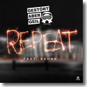 Cover: Gestört aber GeiL feat. Benne - Repeat