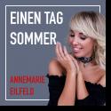 Cover: Annemarie Eilfeld - Einen Tag Sommer