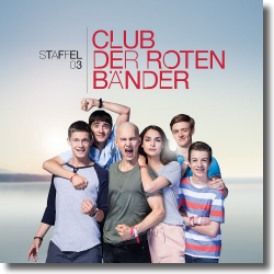 Cover: Club der roten Bänder - Staffel 3 - TV-Soundtrack