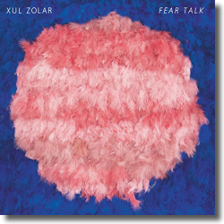 Cover: Xul Zolar - Fear Talk