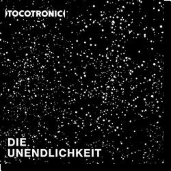 Cover: Tocotronic - Die Unendlichkeit