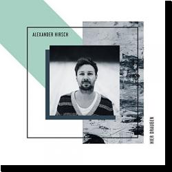 Cover: Alexander Hirsch - Hier draußen
