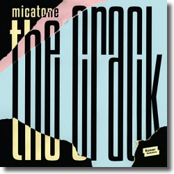 Cover: Micatone - The Crack