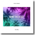 Cover:  Taio Cruz feat. French Montana - Row The Body