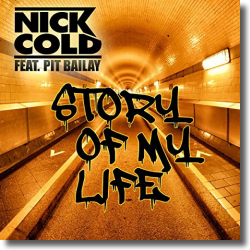 Cover: Nick Cold feat. Pit Bailay - Story Of My Life