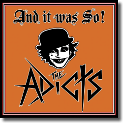 Cover: The Adicts - And It Was So!