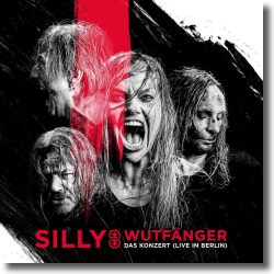 Cover: Silly - Wutfänger - Das Konzert Live in Berlin