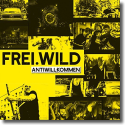 Cover: Frei.Wild - Antiwillkommen