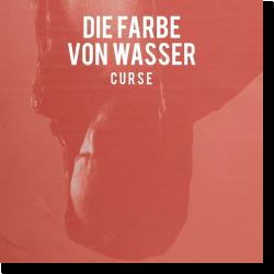 Cover: Curse - Die Farbe von Wasser
