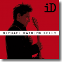 Cover: Michael Patrick Kelly - iD - Extended Version
