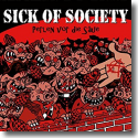 Cover:  Sick Of Society - Perlen vor die Säue