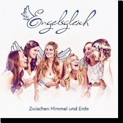 Cover: Engelsgleich - Zwischen Himmel und Erde