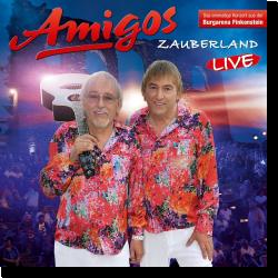 Cover: Amigos - Zauberland (Live 2017)
